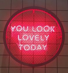 Neon | You Look Lovely Today