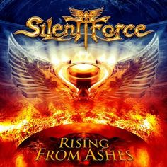 SILENT FORCE planned will release New album 'Rising From Ashes' on December  more news , please visit >>>http://metalbleedingcorp.blogspot.com/2013/10/silent-force-rencanakan-akan-merilis.html