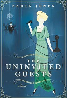 Amazon.com: The Uninvited Guests: A Novel (9780062116505): Sadie Jones: Books