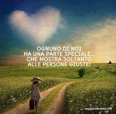 OGNUNO DI NOI HA UNA PARTE SPECIALE... CHE MOSTRA SOLTANTO ALLE PERSONE GIUSTE!  http://www.massimodelmoro.com/  https://www.facebook.com/massimodelmoro.fan