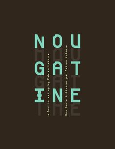 NOUGATINE free font on the Behance Network