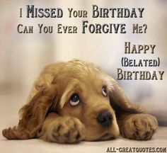 Find the best collection of Belated Birthday Wishes to make them never forget this day. Share an emotional and sincere So Sad Belated Happy Birthday To You Image images would surely make the day special for your loved ones. Belated Happy Birthday Wishes, Happy Birthday For Him, Birthday Wishes For Friend, Birthday Wishes Funny, Happy Birthday Pictures, Happy Birthday Messages, Birthday Quotes, Birthday Ideas, Happy Birthday Typography
