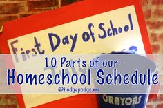 10 Parts of Our Homeschool Schedule at Hodgepodge - a must read prior to planning for the homeschool year