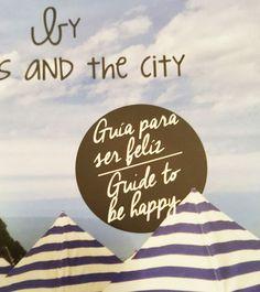 """La guía turística de Sisters and The City, una """"Guía para ser feliz"""" en San Sebastián. #donostia #sansebastian #guía #guide #beach #summer"""