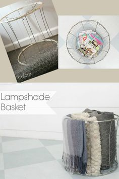 Convert a lampshade to a decorative basket to hold blankets, magazines and more