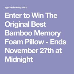 Enter to Win The Original Best Bamboo Memory Foam Pillow - Ends November 27th at Midnight