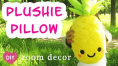 DIY Easy Kawaii pineapple Plush Pillow . Easy room decor - gift idea.