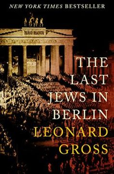 Httptheereadercafe kindle ebooks books nook free great deals on the last jews in berlin by leonard gross limited time free and discounted ebook deals for the last jews in berlin and other great books fandeluxe Images