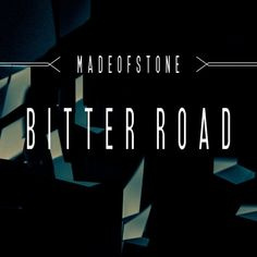 Stream Bitter Road by Made of Stone from desktop or your mobile device Bitter, Alternative, Rock, Music, Movie Posters, Stone, Film Poster, Popcorn Posters, Muziek