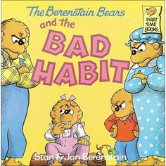 The Berenstain Bears and the Bad Habit by Berenstain Bears | eBeanstalk