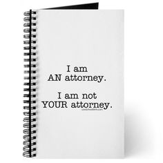 Just saying...             #Attorney