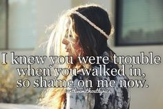 I Knew You Were Trouble. Taylor Swift.