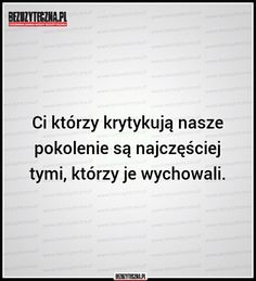 I co kurde, łyso? Aa Quotes, Stupid Quotes, Daily Quotes, True Quotes, Important Quotes, I Am Sad, More Than Words, Life Lessons, Quotations