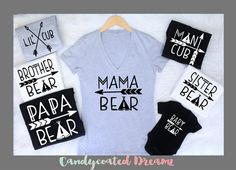 ALL SIZES FREE U.S. Shipping Over 50usd code Dream mama bear baby bear lil cub papa bear sister brother mommy daddy family matching set