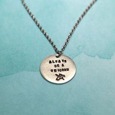 always Unicorn Jewelry, Unicorn Necklace, Dog Tag Necklace, Custom Jewelry, Unique Jewelry, Personalized Necklace, Inspirational Quotes, Pendant Necklace, Trending Outfits