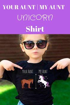 Your Aunt | My Aunt Unicorn Shirt says it all! #ad #etsy #unicorns #unicornsarereal #auntlife #auntsquad #aunties #littlegirl #girlpower #unicornsquad