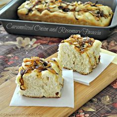 Caramelized Onion and Rosemary Focaccia