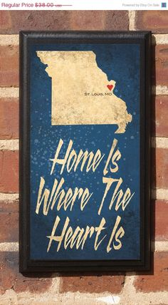 Home Is Where The Heart Is  Customizable Missouri by CrestField, $34.20