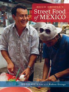 Hugo Ortega's Street Food of Mexico by Hugo Ortega,http://www.amazon.com/dp/1936474735/ref=cm_sw_r_pi_dp_PA1btb0Z6B4FP3TK