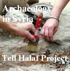 ► Archaeology in Syria ◄ NETWORK https://www.facebook.com/Archaeology.in.Syria Archaeology in Syria - Tell Halaf Project مشروع تل حلف https://www.facebook.com/Archaeology.in.Syria.Tell.Halaf