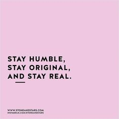 Be confident, but not cocky, be you, in all your authenticity & being, be kind, humble, and hustle hard baby!