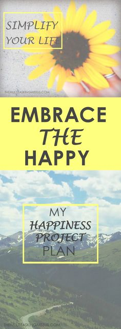 My Happiness Project Plan | Do you think you could be happier?  Find the happiness in your life with a happiness project!  Read about mine and see how you can start yours! :)  http://www.themultitaskingmissus.com/my-happiness-project-plan/?utm_campaign=coschedule&utm_source=pinterest&utm_medium=The%20Multitasking%20Missus&utm_content=My%20Happiness%20Project%20Plan