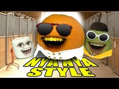 ▶ Annoying Orange - ORANGE NYA NYA STYLE (GANGNAM STYLE Spoof) - YouTube