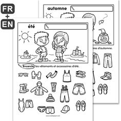 PDF Files Languages: French, English Black and white 4 pages per file Page Size: X 11 in. Children circle the clothes and accessories related to the indicated season. First Grade Science, Primary Science, Core French, French Class, French Teaching Resources, Teaching French, Amelie Pepin, Seasons Activities, French Immersion