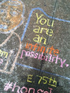 """You are an infinite possibility.""  #SidewalkKarma, #Streetart on the upper east side in #NewYork."