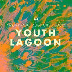 Youth Lagoon 'Wondrous Bughouse Tour' poster. By Leif Podhajsky.