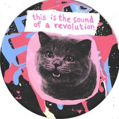 This Is The Sound Of A Revolution CAT ART by TheEscapistArtist, $5.00