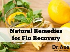 Natural Remedies for fast Flu Recovery http://www.draxe.com #health #holistic #natural
