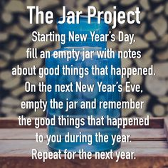 Why not start a new tradition? #thejarproject #newyearseve