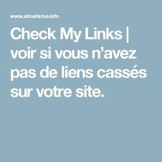 Check My Links | voir si vous n'avez pas de liens cassés sur votre site.