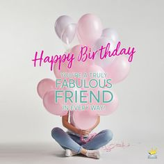 Birthday Wishes for Best Female Friend Happy Birthday Female Friend, Birthday Wishes For Women, Nice Birthday Messages, Cute Birthday Wishes, Happy Birthday Woman, Birthday Wishes For Myself, Good Birthday Presents, Happy Belated Birthday, Birthday Images