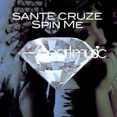 Spin Me (Original Mix) - Sante Cruze