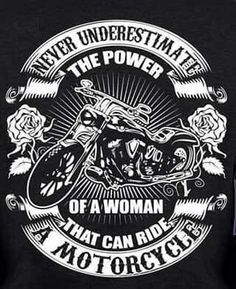 325e8792 Never underestimate the power of a woman that can ride a motorcycle Moto  Cafe, Lady