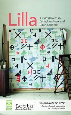 LILLA - new quilt pattern by Lotta Jansdotter + Cheryl Arkinson + Stash Books by beyondthereefshop on Etsy