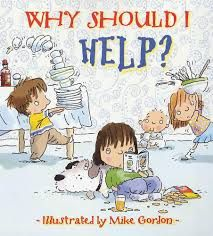 Why Should I Help? (Why Should I? Books) Claire Llewellyn 0764132180 9780764132186 Helping around home and at school develops a childs sense of personal accomplishment and responsibility. Elementary School Counseling, School Counselor, Elementary Schools, Mike Gordon, Reading Help, Positive Behavior, Social Thinking, Love My Kids, Children's Picture Books