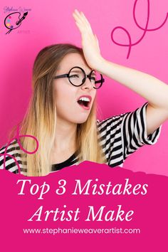 There are 3 mistakes artists make that can be easily avoided. Read the 3 mistakes artists make and what to do to avoid the mistakes. Art Business   Art Marketing   Hobby to Pro   Painting   Oil Painting