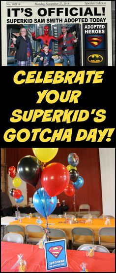 """Celebrate your super kid's adoption """"gotcha day"""" with this superhero themed party pack! This pack of adoption party printables is so perfect for adopted boys because """"Superman was adopted too! Foster Parenting, Single Parenting, Kids And Parenting, Parenting Tips, Adoption Quotes, Adoption Day, Batman Spiderman, Superman, Superhero Theme Party"""
