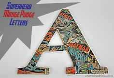 Superhero Comic Book Letters, Diy And Crafts, Superhero Modge Podge Letters Tutorial - cute for a little boys room! Superhero Room, Superhero Party, Comic Book Superheroes, Comic Books, Boy Room, Kids Room, Diy Mod Podge, Book Letters, Dream Baby
