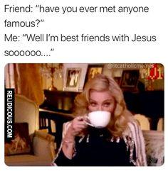 we're besties - Humor Really Funny Memes, Stupid Funny Memes, Funny Relatable Memes, Funny Jesus Memes, Hilarious, Church Memes, Church Humor, Catholic Memes, Funny Christian Memes