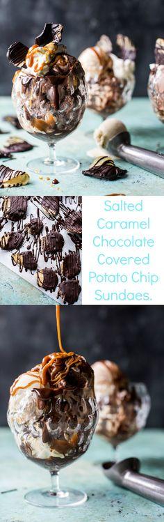 Salted Caramel Chocolate Covered Potato Chip Sundaes | halfbakedharvest.com @hbharvest