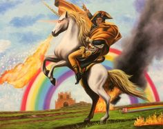 Napoleon Bonaparte crossing the rainbow atop his fire breathing unicorn. Who do you think won the war?