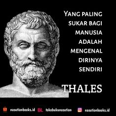 Thales Indonesian Art, Caption Quotes, Quotes Indonesia, Time Quotes, Great Leaders, Beautiful Mind, Alhamdulillah, Self Help, Infographic