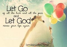 Let go...Let God...