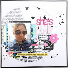 #papercrafting #scrapbook #layout - Bella Blvd Just Add Color collection and Invisibles specialty papers. She's Rad layout by creative team member Kristine Davidson