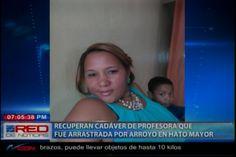 Equipo de rescate recuperan el cuerpo sin vida de la profesora que fue arrastrada por el río en Hato Mayor