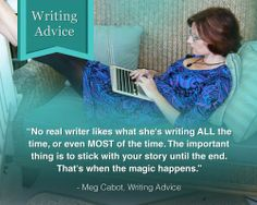 Good to remember... especially when the urge to revise-as-I-write the first draft strikes. Just keep writing the story, fool!